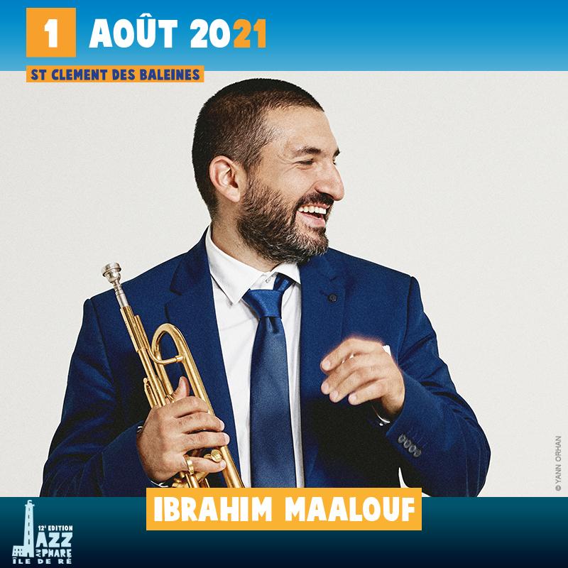 Ibrahim Maalouf jazz au phare 2021