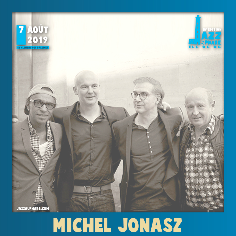 Michel Jonasz Quartet Jazz au Phare 2019
