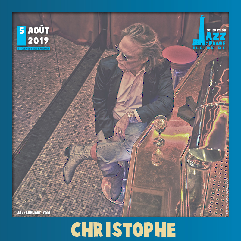 Christophe : Lundi 05 aout 2019